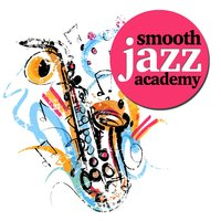 Smooth Jazz Academy — Smooth Jazz Healers, Smooth Jazz Spa, Light Jazz Academy, Light Jazz Academy|Smooth Jazz Healers|Smooth Jazz Spa