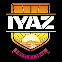 Pretty Girls — Iyaz