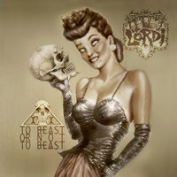 To Beast or Not to Beast — Lordi