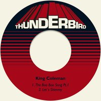 The Boo Boo Song Pt.1 — King Coleman