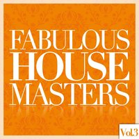 Fabulous House Masters, Vol. 3 — сборник