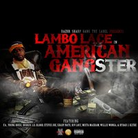 American Gangster — Lambo Lace