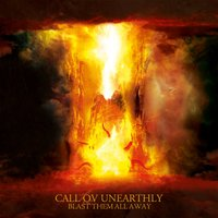 Blast Them All Away — Call ov Unearthly