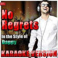 No Regrets (In the Style of Dappy) — Ameritz Top Tracks