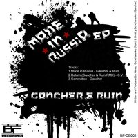 Made In Russia - EP — Gancher, Ruin