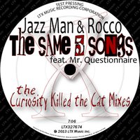 The Same 5 Songs — Jazz man & rocco, Mr. Questionnaire