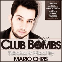 Club Bombs, Vol. 6 - Selected & Mixed By Mario Chris — сборник