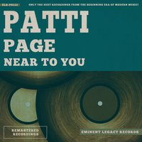 Near To You — Patti Page