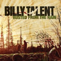 Rusted From The Rain — Billy Talent