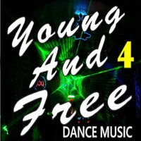 Young and Free Dance Music, Vol. 4 — Mark Jones