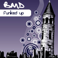 Funked Up — BMD