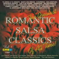 The Greatest Romantic Salsa Classics Of All Time, Vol. 1 — сборник
