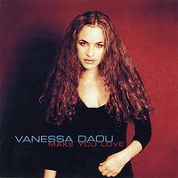 Make You Love — Vanessa Daou