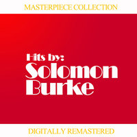 Masterpiece Collection of Solomon Burke — Solomon Burke