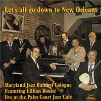 Let's All Go Down to New Orleans — Lillian Boutté, Maryland Jazz Band of Cologne