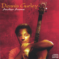 Another Avenue — Dennis Gurley