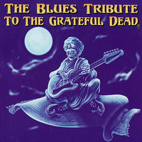 The Blues Tribute to The Grateful Dead — сборник