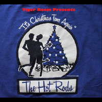 Presents The Hot Rods (It's Christmas Time Again) — Tiger Room