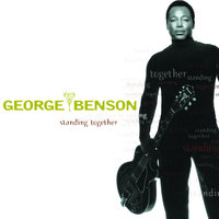 Standing Together — George Benson