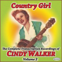 Country Girl: The Complete Transcription Recordings of Cindy Walker Vol. 2 — Cindy Walker