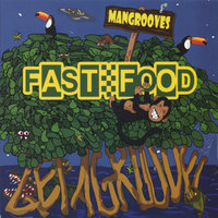 Mangrooves — Fast Food Orchestra