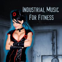 Industrial Metal For Fitness — сборник