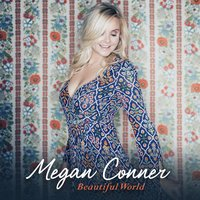 Beautiful World — Megan Conner