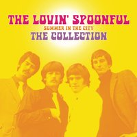Summer In The City - The Collection — The Lovin' Spoonful