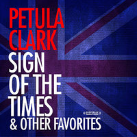 Sign Of The Times & Other Favorites — Petula Clark