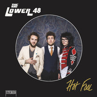 Hot Fool — The Lower 48