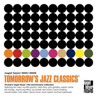 Tomorrow's Jazz Classics - nagel heyer 2001/2002 — сборник