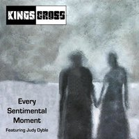 Every Sentimental Moment — Kings Cross, Judy Dyble
