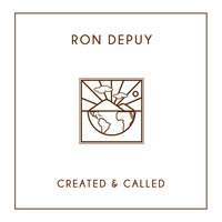 Created & Called — Ron DePuy