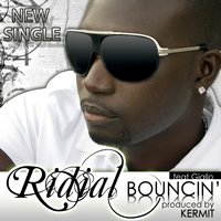 Bouncin' - Single — Ridial