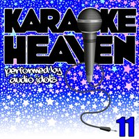 Karaoke Heaven, Vol. 11 — Audio Idols