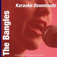 Karaoke Downloads - The Bangles — Karaoke