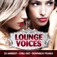 Lounge Voices, Vol. 1 — сборник