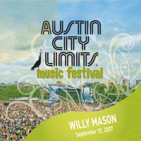 Live at Austin City Limits Music Festival 2007 — Willy Mason