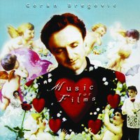 The Goran Bregovic Music For Films — сборник