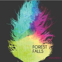 Hounds E.P. — Forest Falls