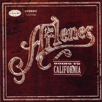 Going to California — The Arlenes