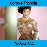 Connie Francis Medley: Lipstick On Your Collar / Stupid Cupid / Among My Souvenirs / Fallin' / My Happiness / Who's Sorry Now? / Hallelujah I Just Love Him So / I Didn't Care / Frankie / You're Gonna Miss Me / Carolina Moon / Heartbreak Hotel / Tennessee — Connie Francis