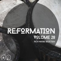 Re:Formation, Vol. 28 - Tech House Selection — сборник