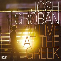 Live at the Greek — Josh Groban