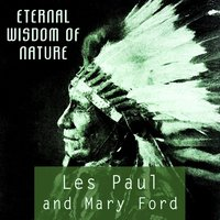 Eternal Wisdom Of Nature — Les Paul & Mary Ford