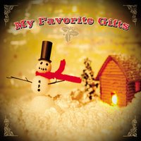 My Favorite Gifts - Christmas Album — сборник