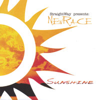 Sunshine — StraightWay Presents: NewRace