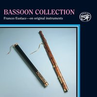 Bassoon Collection on Historic Instruments — Paul Nicholson, Francois Devienne, Frances Eustace, Daniel Speer, Andrew Watts, Joseph Boismortier