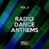 Radio Dance Anthems, Vol. 2 — сборник