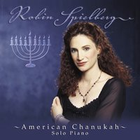 American Chanukah: Songs Celebrating Chanukah and Peace — Robin Spielberg